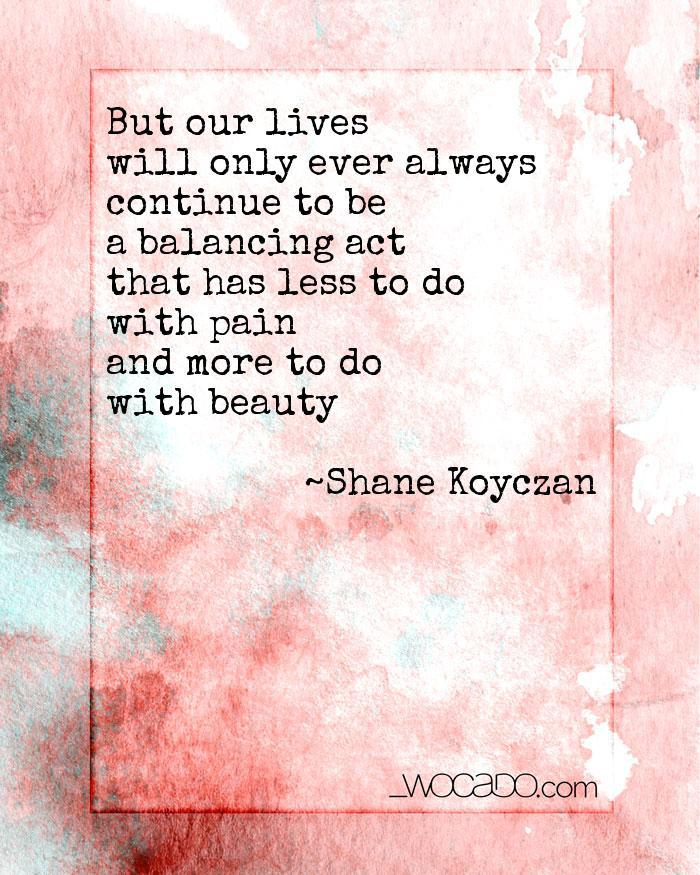 A Balancing Act - Shane Koyczan