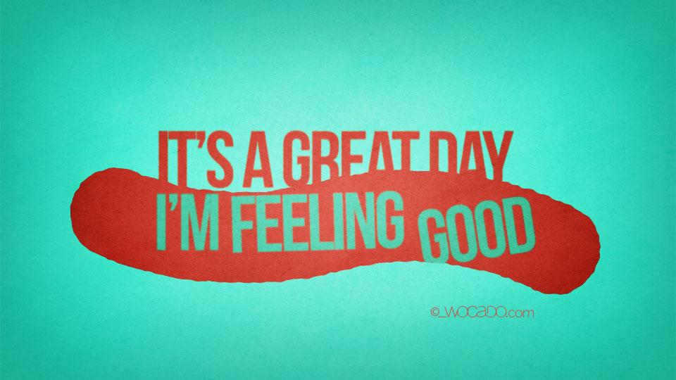 wocadovid002_Its-a-great-day-im-feeling-good-960x540