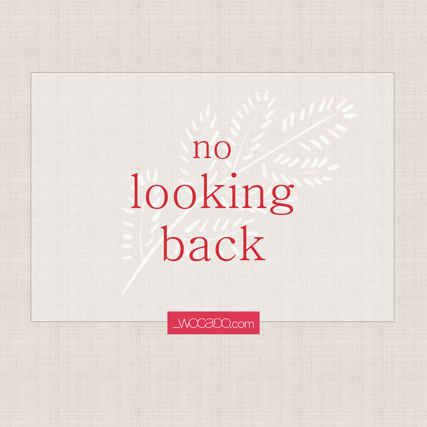 No Looking Back - video by WOCADO