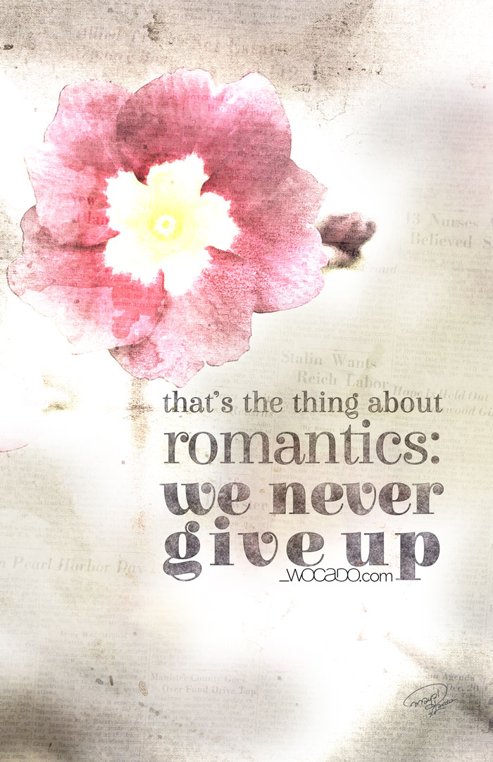 The thing about romantics - Printable Poster by WOCADO